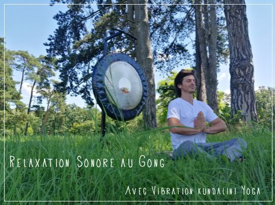 Relaxation Sonore au Gong